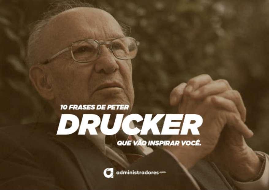 10 Frases De Peter Drucker Que Vão Inspirar Você