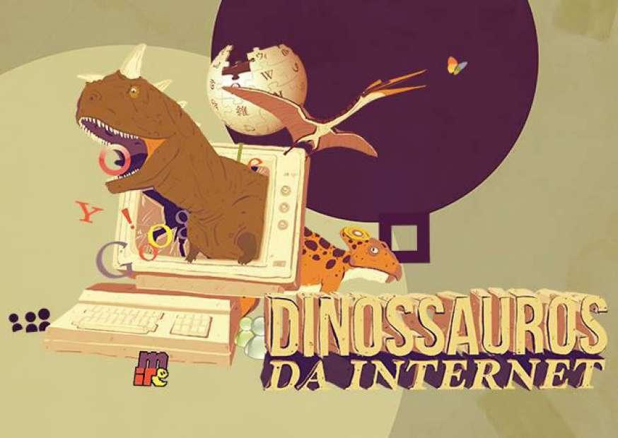Quem são os dinossauros da internet