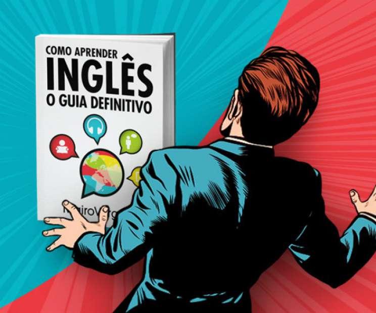 E-book grátis: 'Como Aprender Inglês - O guia definitivo'