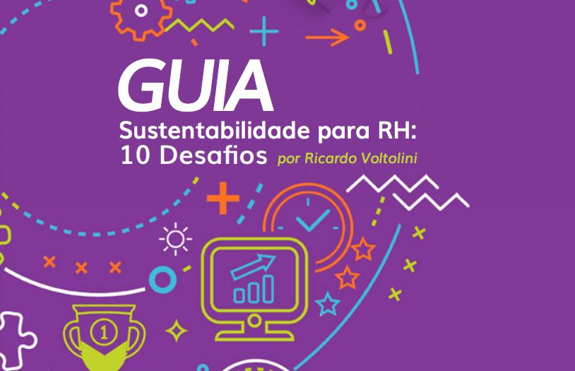 """Baixe grátis guia """"Sustentabilidade para RH: 10 Desafios"""""""