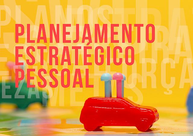 O guia do planejamento estratégico pessoal