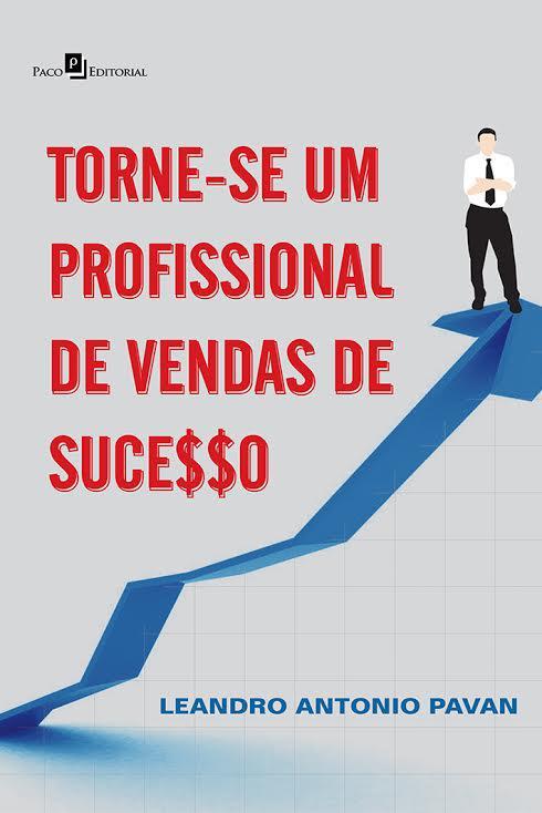 Torne-se um profissional de vendas de  sucesso