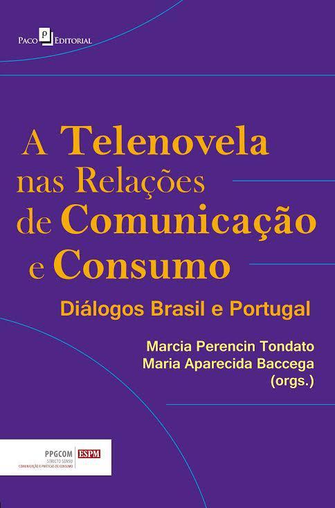 Telenovela nas Relações de  Comunicação e Consumo