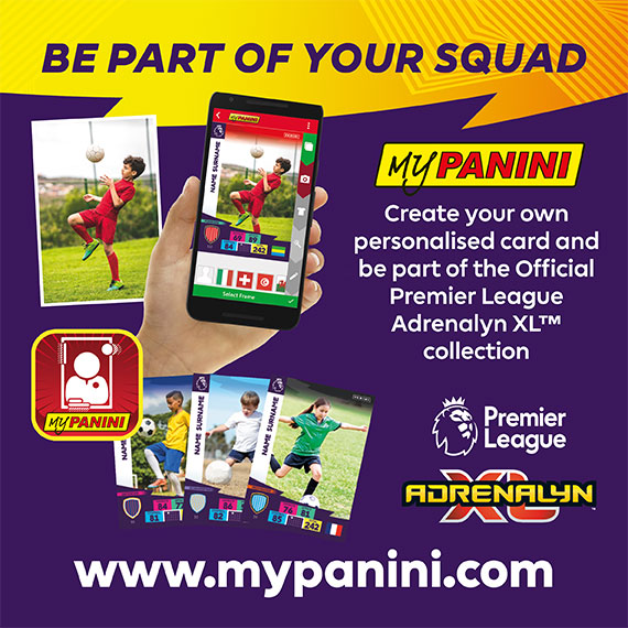Be part of your squad! Create your own personalised card and be part of the Official Premier League Adrenalyn XL™ collection! www.mypanini.com