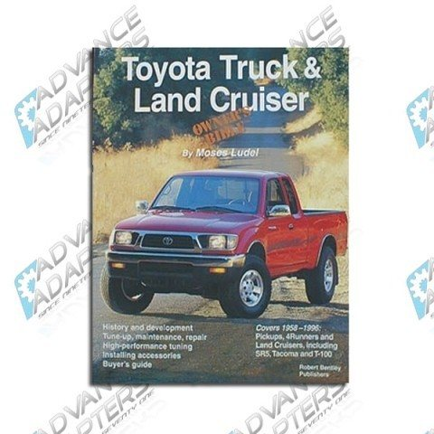TLCB : Toyota Truck & Land Cruiser Owners Bible by Moses Ludel