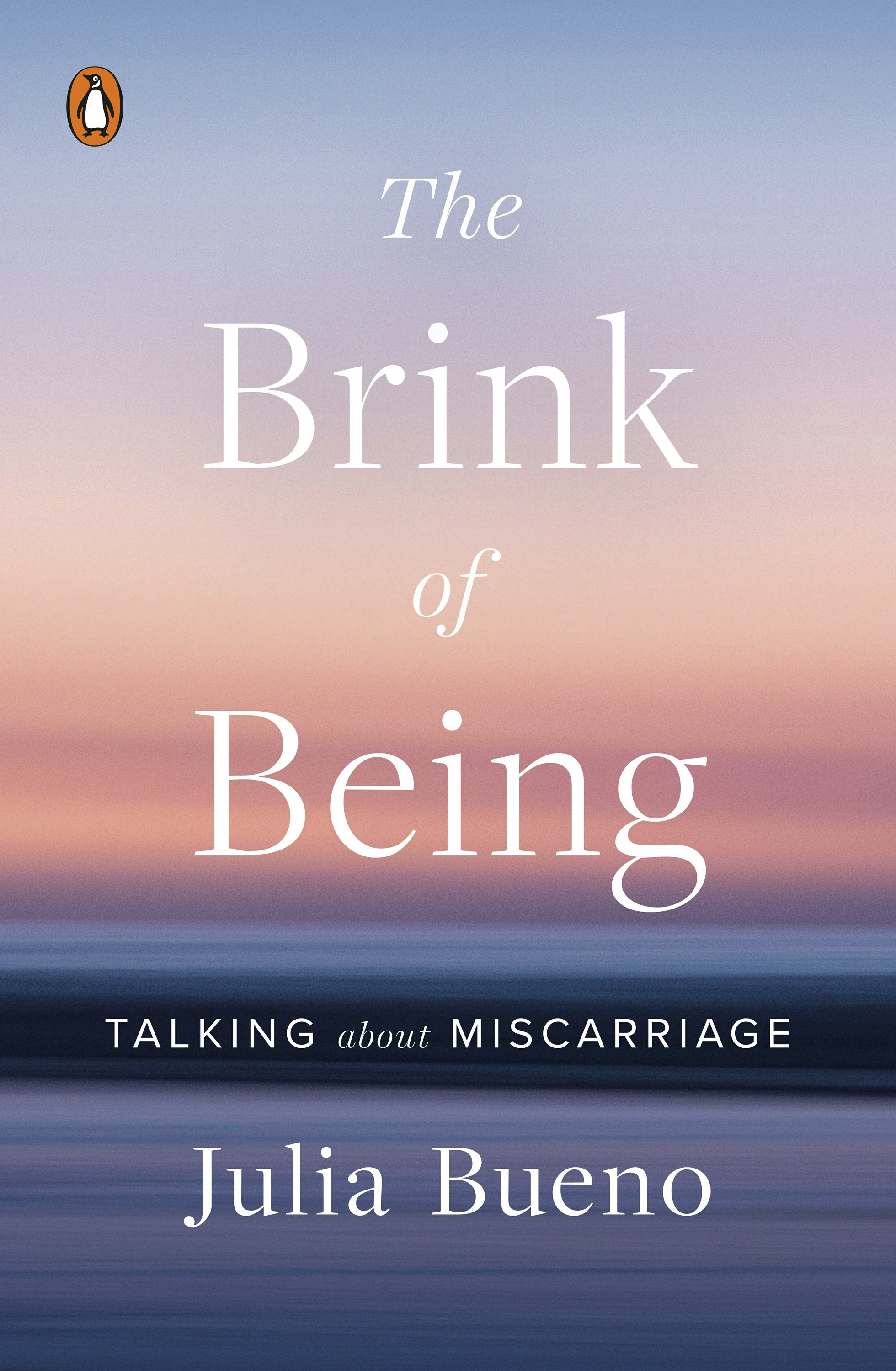 Julia Bueno writes about miscarriage in 'Brink of Being'