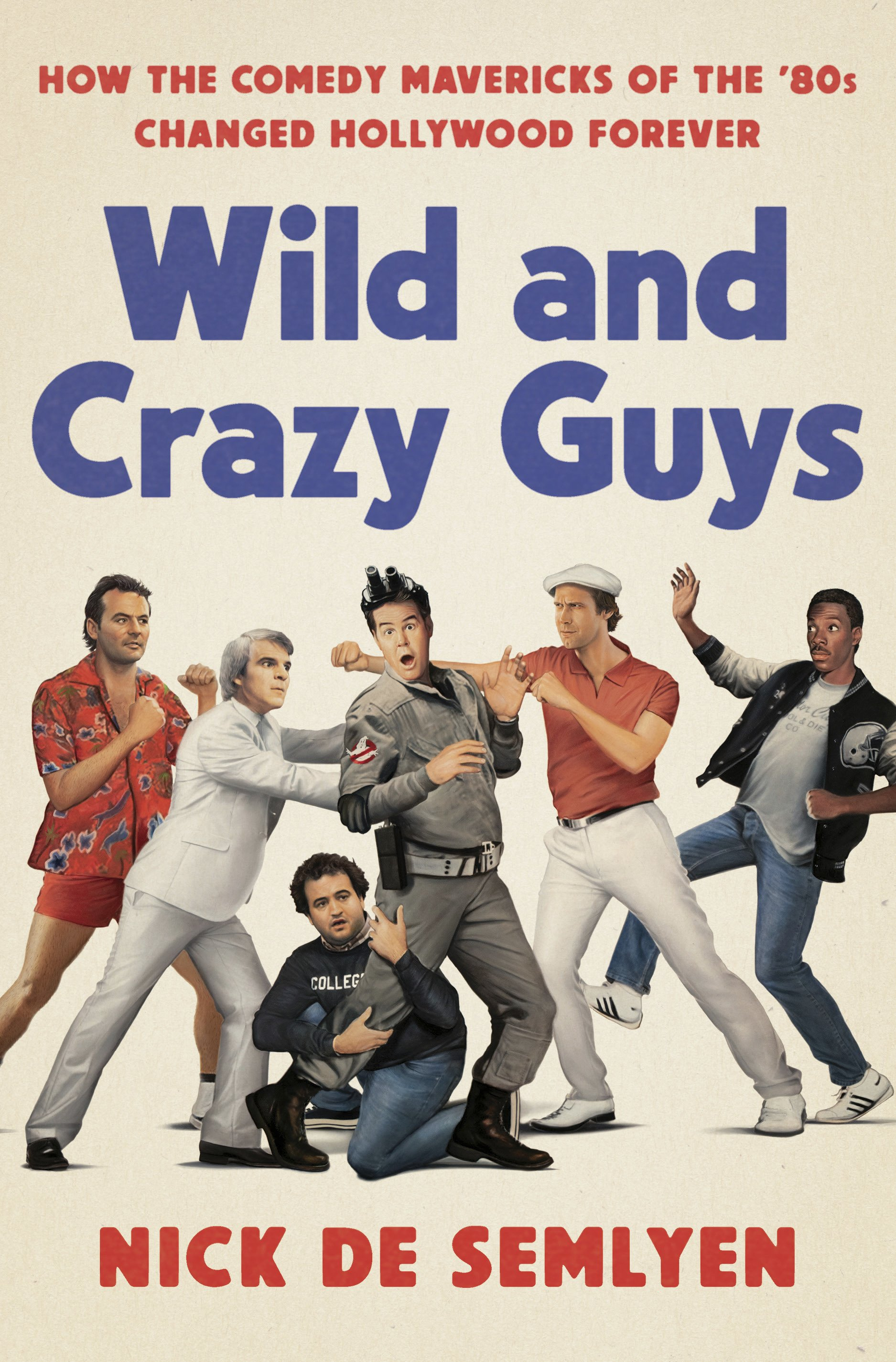 Review: Book 'Wild and Crazy Guys' stars '80s film funnymen