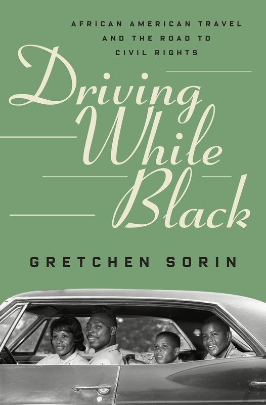 New Book 'Driving While Black' Looks at the History of 'African-American Travel and the Road to Civil Rights'