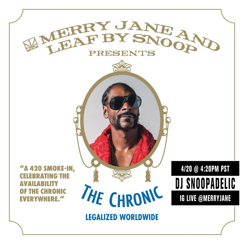 Leading Media Platform Merry Jane Launches Today The Chronic Legalized Worldwide A 4 20 Smoke In With Live Dj Set By Snoop Dogg Celebrating Dr Dre S Seminal Debut Album The Chronic Available Worldwide For