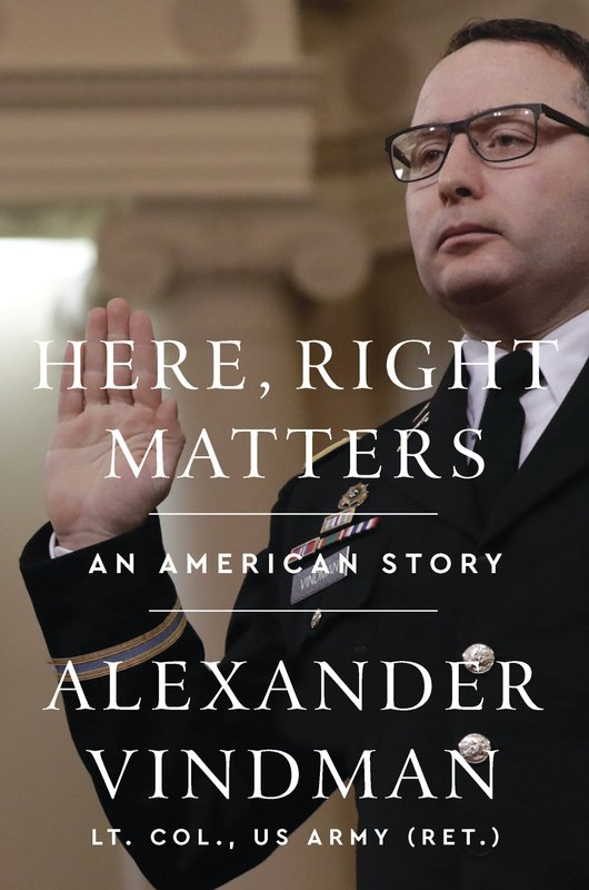 Lt. Col. Vindman, NSA whose testimony was at center of Trump impeachment hearing, writing memoir, 'Here, Right Matters'