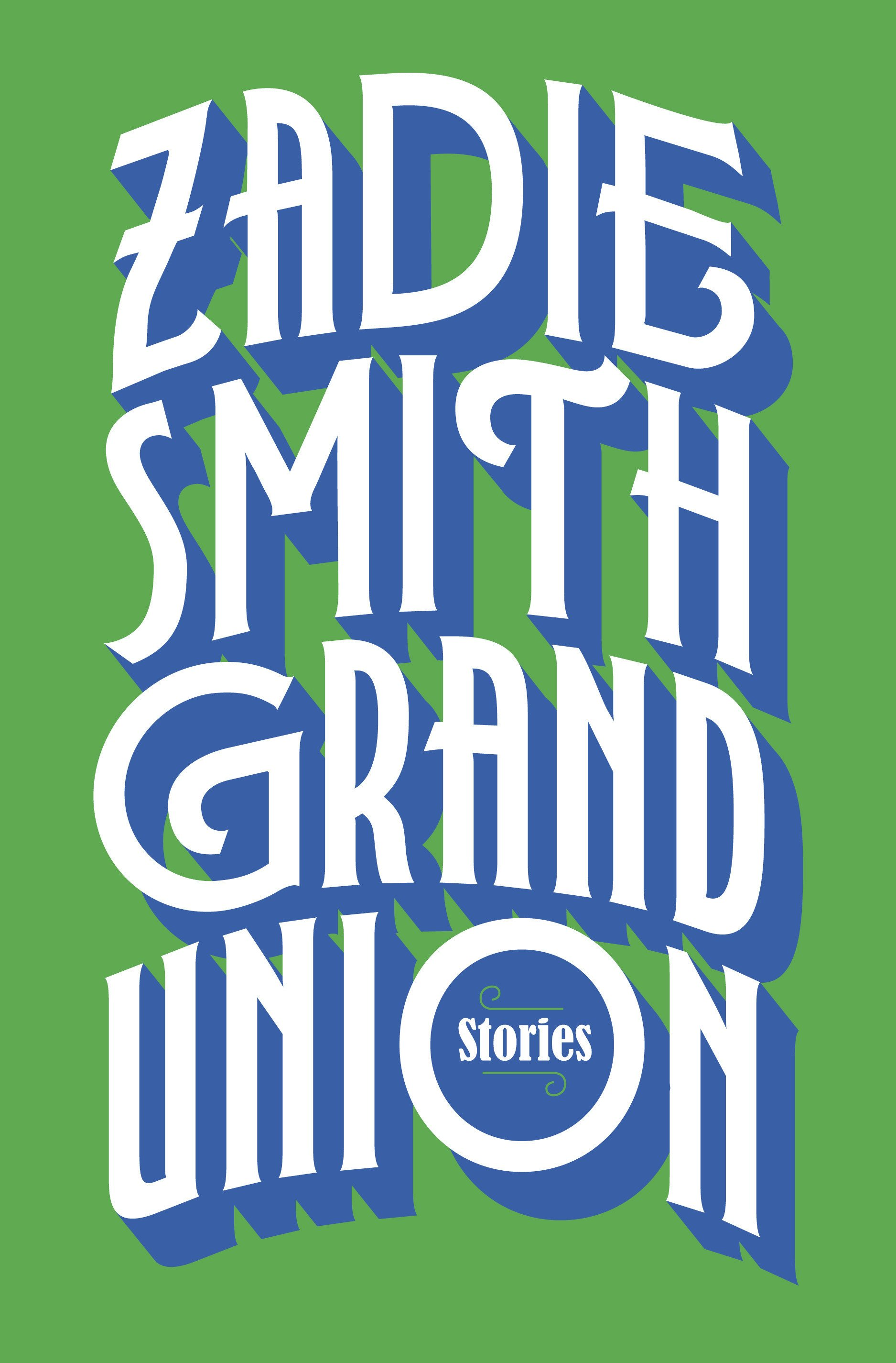 Smith takes readers on a wild ride in 'Grand Union'