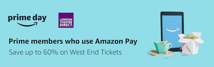 London Theatre Direct Takes Centre Stage on Amazon Prime Day