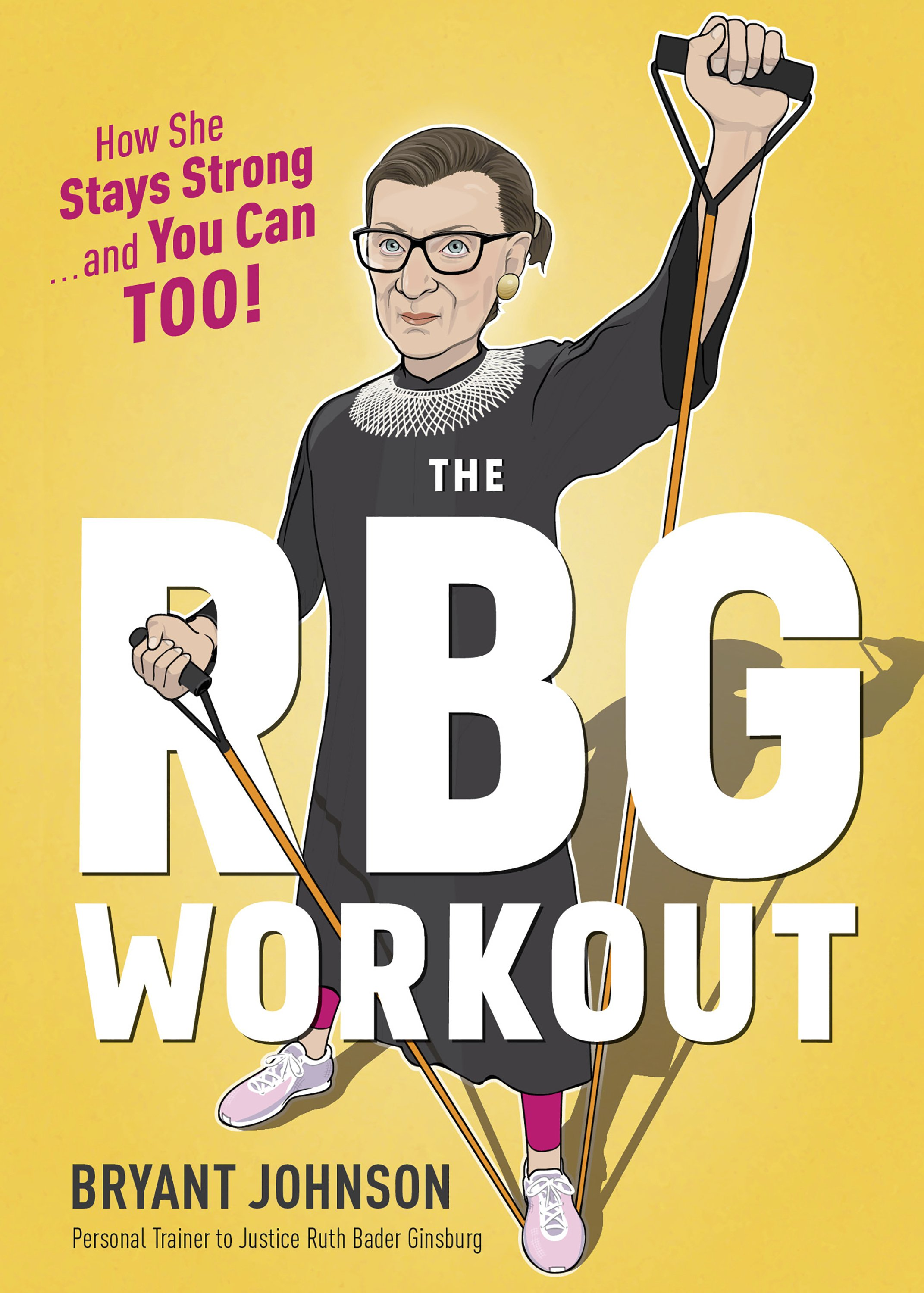 Supreme strength: Justice Ginsburg's workout becomes a book