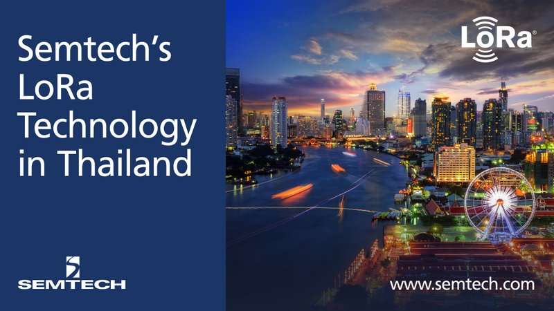 Semtech's LoRa Technology Is Leveraged by Kiwi Technology to Develop Smart Cities in Thailand
