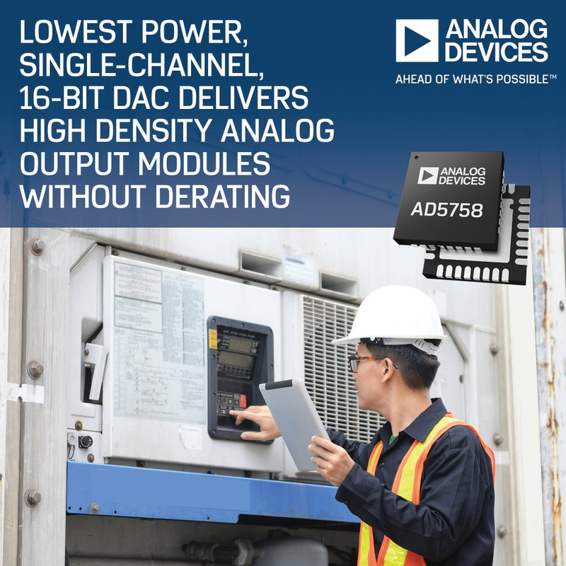 Analog Devices' Low-Power, Single-Channel 16-Bit DAC Enables High Density Analog Output Modules without De-Rating