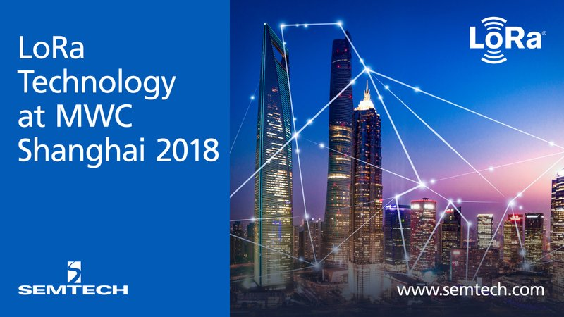 Semtech's LoRa Technology Drives the IoT Evolution at Mobile World Congress Shanghai