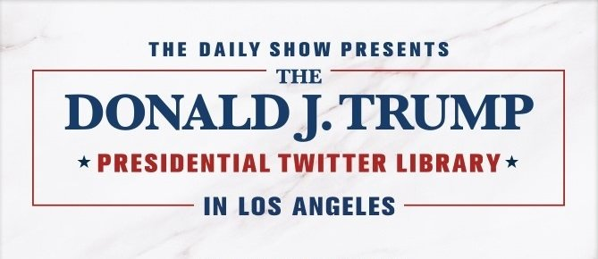 ***MEDIA ALERT*** Exclusive Press Preview Friday, June 8 - The Daily Show Presents: The Donald J. Trump Presidential Twitter Library
