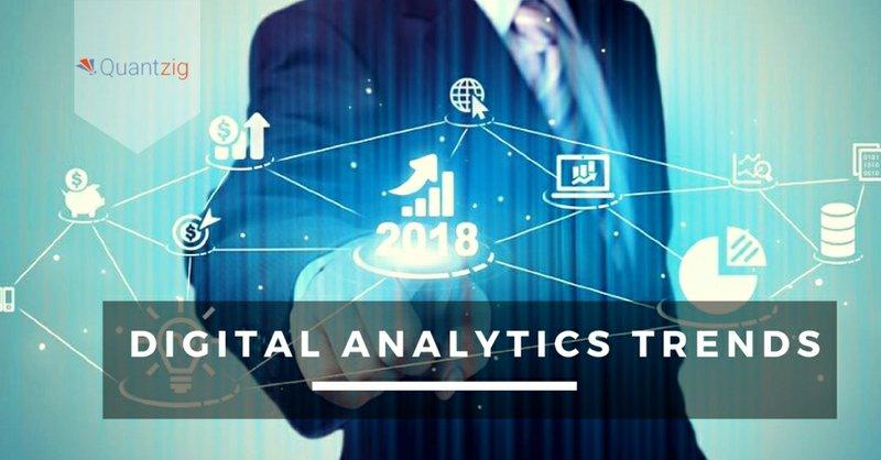 Top Trends in Digital Analytics for 2018 | Quantzig