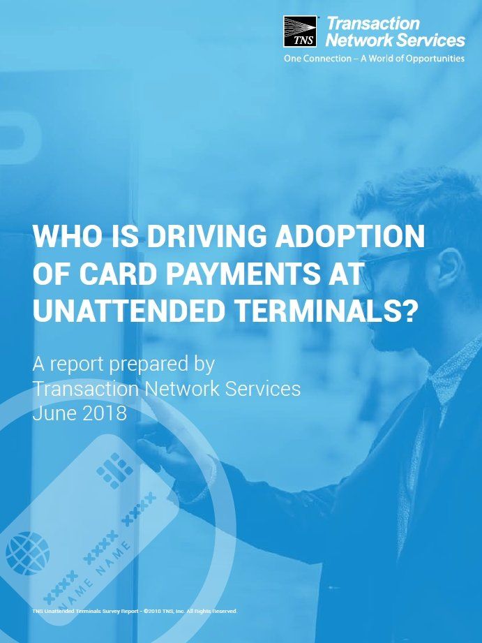 TNS Report Identifies Siginficant Growth Opportunities for Unattended Terminals