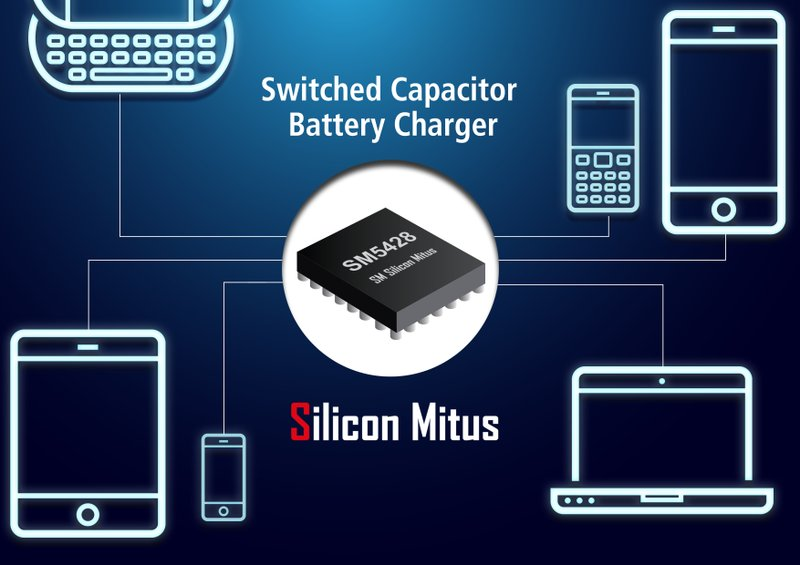 Silicon Mitus Designs Very High Efficiency Switched Capacitor for Fast Charging Applications