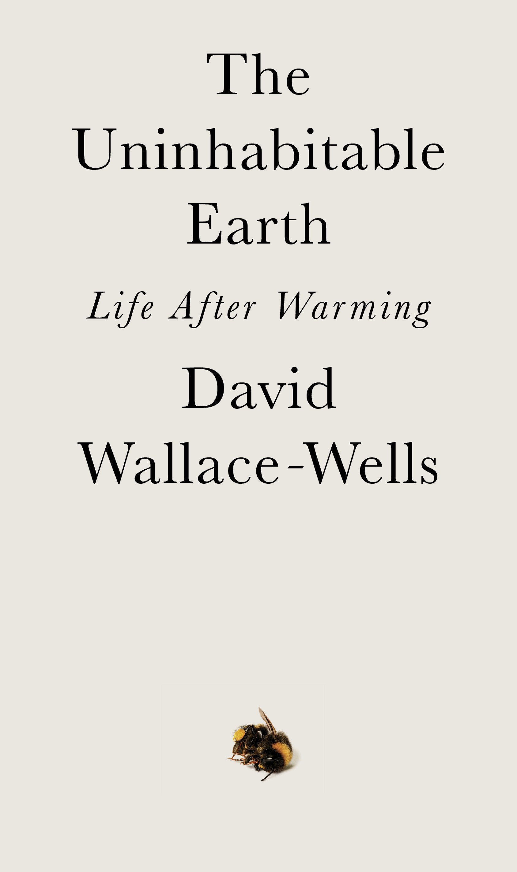 Review: 'The Uninhabitable Earth' explores climate doomsday