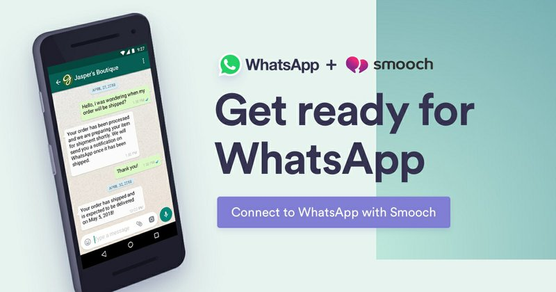 Smooch Connects Global Brands to New WhatsApp Business API