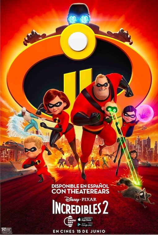 """TheaterEars App to Release Disney•Pixar's """"Incredibles 2"""" For Spanish-Language Moviegoers"""