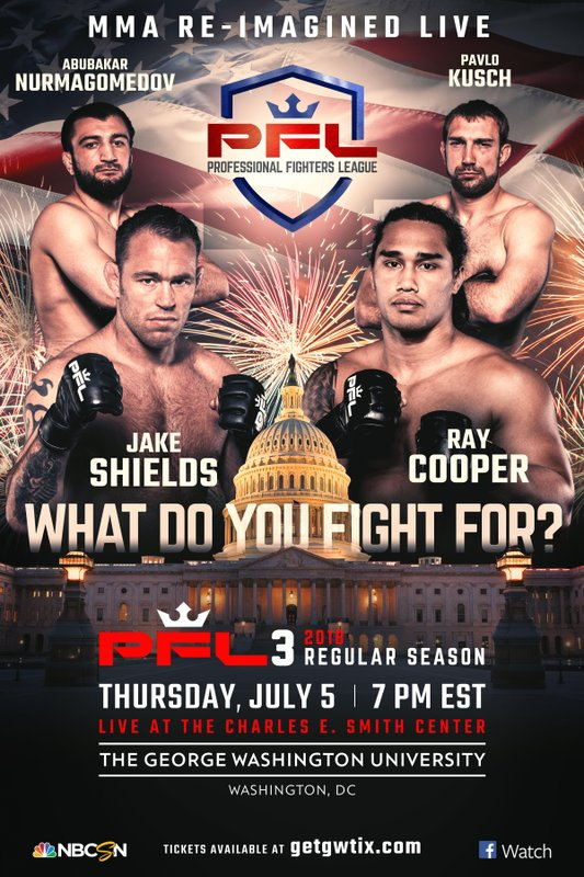 Professional Fighters League (PFL) Announces Full Fight Card and Ticket Sales For PFL3 Live at the Charles E. Smith Center in Washington, D.C. on July 5