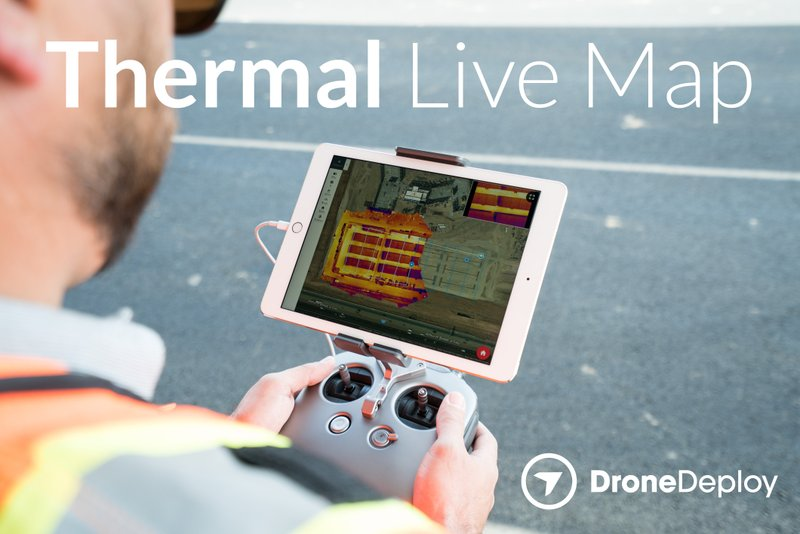 DroneDeploy Releases World's First Real-Time Thermal Mapping Technology for Commercial Drones