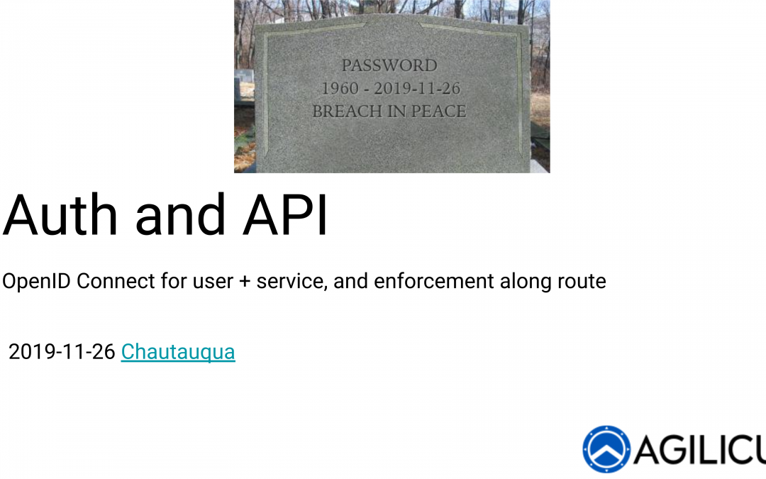 Auth and API: OpenID Connect for user + service, and enforcement along route