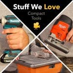 Stuff We Love: Compact Power Tools That Pack a Punch