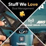 Stuff We Love: Dust Management