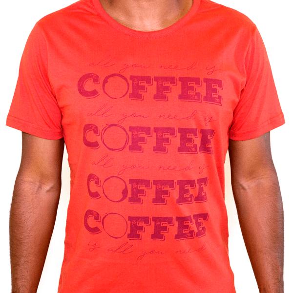 Camiseta Masculina All You Need Is Coffee