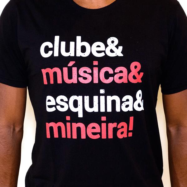 Camiseta Masculina Clube & Música & Esquina & Mineira!