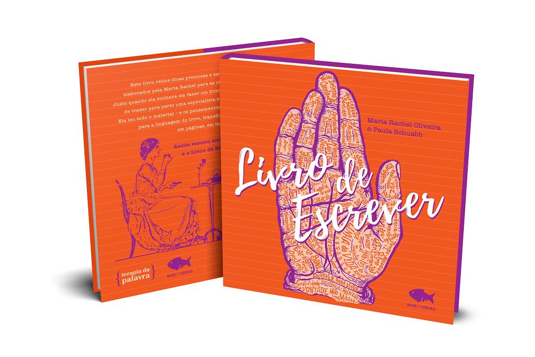 Livro de Escrever - Maria Rachel Oliveira e Paula Schuabb