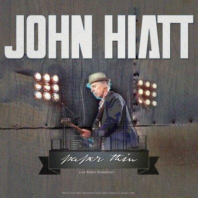 John Hiatt - John Hiatt - Paper Thin - Best Of Live Radio Broadcasts - Vinyl / LP