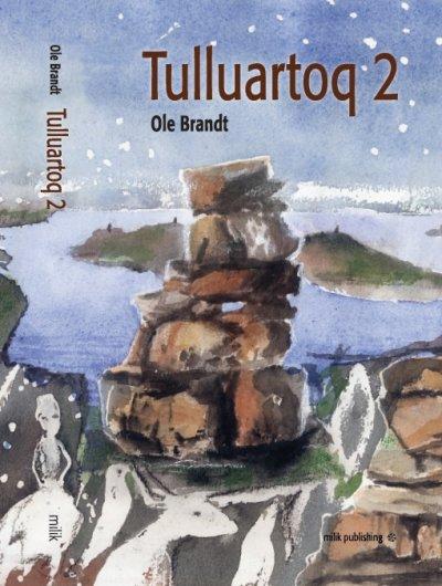 Tulluartoq 2 - Ole Brandt - Bog