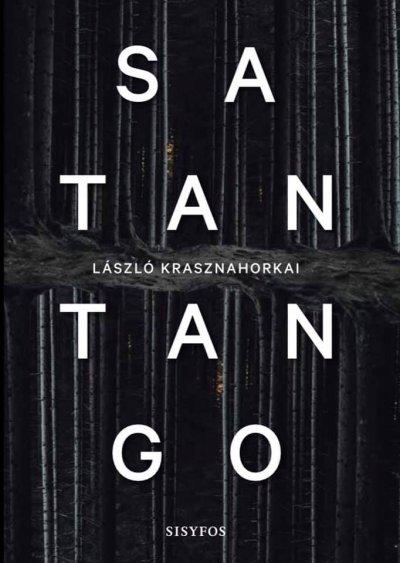 Satantango - László Krasznahorkai - Bog