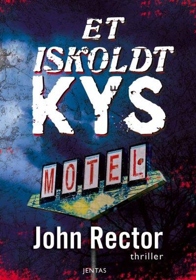 Et Iskoldt Kys - John Rector - CD Lydbog