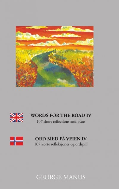 Words For The Road IV - George Manus - Bog