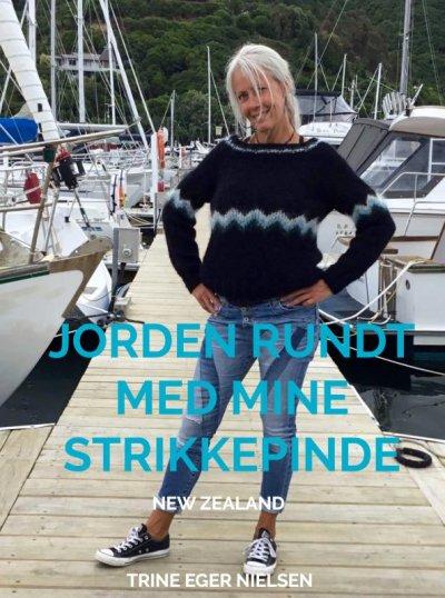 Jorden Rundt Med Mine Strikkepinde - Trine Eger Nielsen - Bog