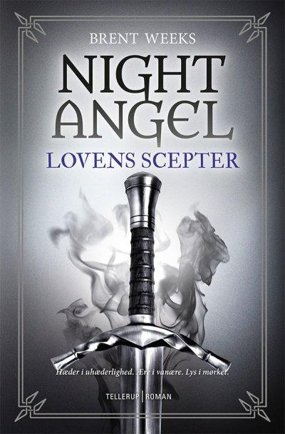 Night Angel #3: Lovens Scepter - Brent Weeks - Bog