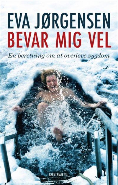 Bevar Mig Vel - Eva Jørgensen - Bog