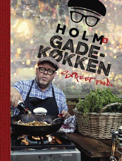 Holms Gadekøkken - Claus Holm - Bog