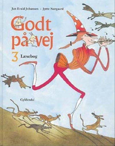 Godt På Vej 3 - Jytte Nørgaard - Bog