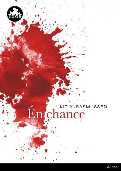 Én Chance, Sort Læseklub - Kit A. Rasmussen - Bog