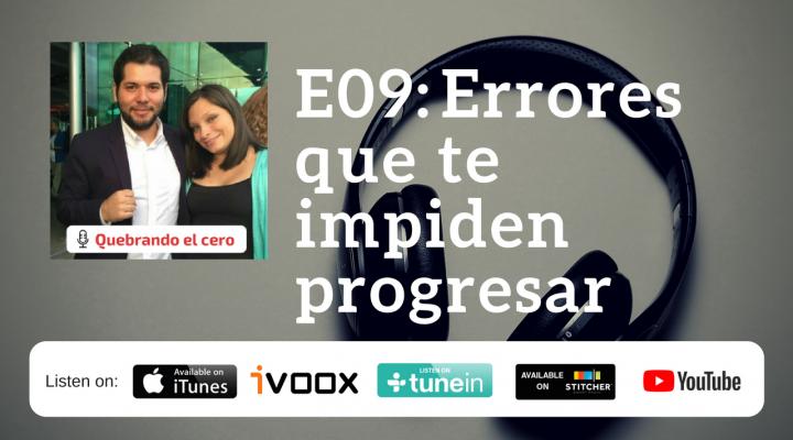 E09: Errores que te impiden progresar