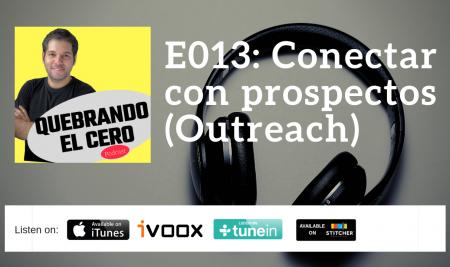 E013: Conectar con los prospectos (Outreach)