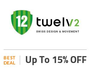Twelve Watch Offers: Upto 60% OFF | Get 2021 Promo Codes