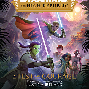 The High Republic: A Test of Courage [UPCOMING]